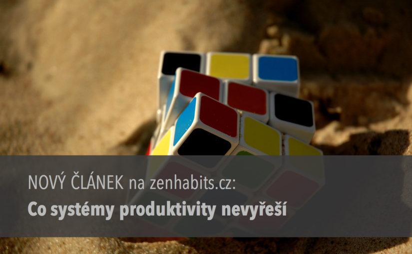 Co systém produktivity nevyřeší
